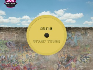 Situation – Stand Tough [Greg Wilson & Derek Kaye Ruff Mix]