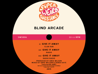 Blind Arcade – Give It Away [Greg Wilson & Derek Kaye Club Dub]